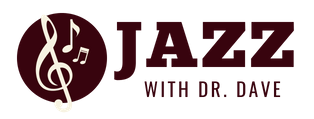 Jazz with Dr. Dave